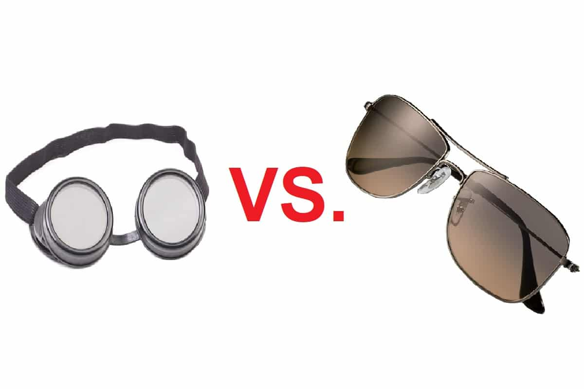 Welding Safety Glasses Vs Sunglasses